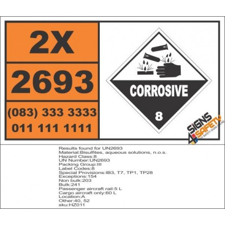 UN2693 Bisulfites, aqueous solutions, n.o.s., Corrosive (8), Hazchem Placard