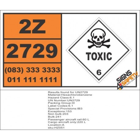 UN2729 Hexachlorobenzene, Toxic (6), Hazchem Placard
