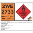 UN2733 Amines, flammable, corrosive, n.o.s., Flammable Liquid (3), Hazchem Placard