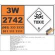 UN2742 Chloroformates, toxic, corrosive, flammable, n.o.s., Toxic (6), Hazchem Placard