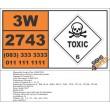 UN2743 n-Butyl chloroformate, Toxic (6), Hazchem Placard