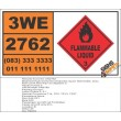 UN2762 Organochlorine pesticides liquid, flammable, toxic, Flammable Liquid (3), Hazchem Placard