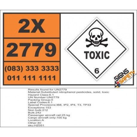 UN2779 Substituted nitrophenol pesticides, solid, Toxic (6), Hazchem Placard