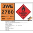 UN2780 Substituted nitrophenol pesticides, liquid, flammable, toxic, Flammable Liquid (3), Hazchem Placard