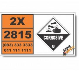 UN2815 N-Aminoethylpiperazine, Corrosive (8), Hazchem Placard