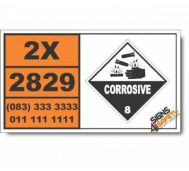 UN2829 Caproic acid, Corrosive (8), Hazchem Placard