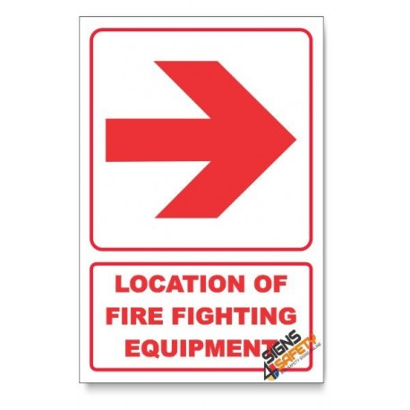 Location of Fire Fighting Equipment, Arrow Right, Descriptive Safety Sign