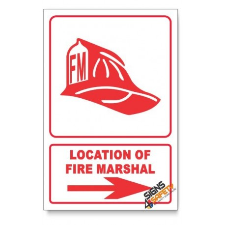 Fire Marshal, Arrow Right, Descriptive Safety Sign