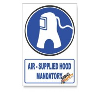 (MV11/D1) Air-Supplied Hood Mandatory, Descriptive Safety Sign