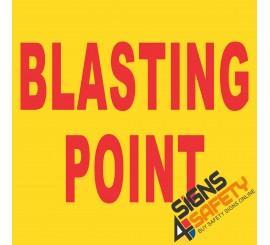 (C5) Blasting Point Sign