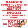 (C9) Danger Construction In Progress Keep Out Sign