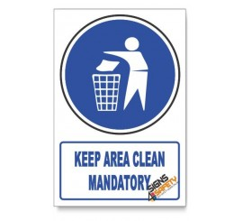 (MV14/D1) Keep Area Clean Mandatory, Descriptive Safety Sign