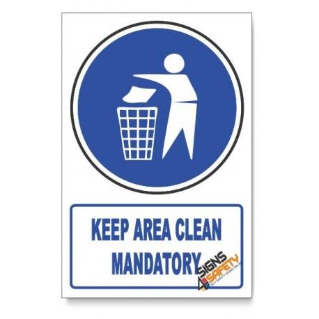 (MV14/D1) Keep Area Clean Mandatory, Descriptive Safety Sign