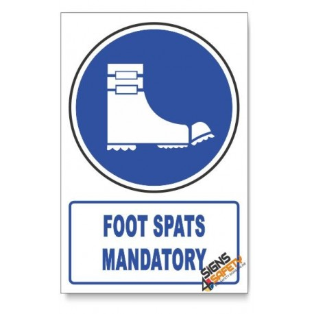 (MV22/D1) Foot Spats Mandatory, Descriptive Safety Sign
