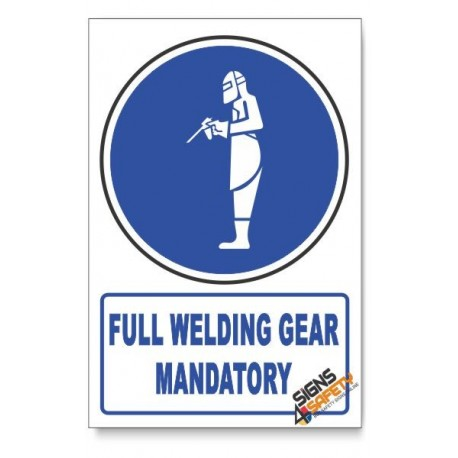 (MV23/D1) Full Welding Gear Mandatory, Descriptive Safety Sign