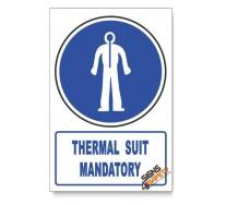 (MV24/D1) Thermal Suit Mandatory, Descriptive Safety Sign