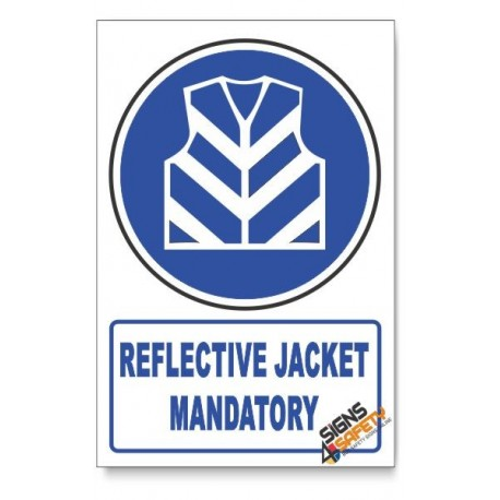 (MV25/D1) Reflective Jacket Mandatory, Descriptive Safety Sign
