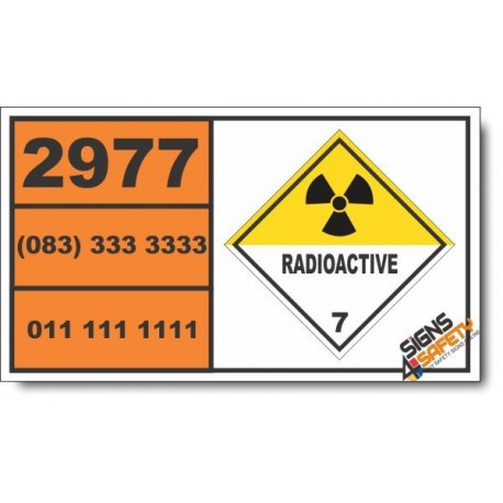 UN2977 Radioactive material, uranium hexafluoride, fissile, Radioactive (7), Hazchem Placard