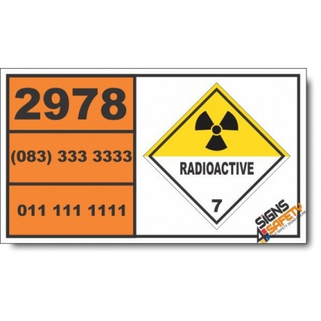 UN2978 Radioactive material, uranium hexafluoride non fissile or fissile-excepted, Radioactive (7), Hazchem Placard
