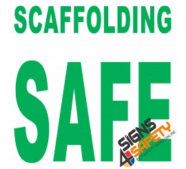 (C16) Scaffold Safe Sign