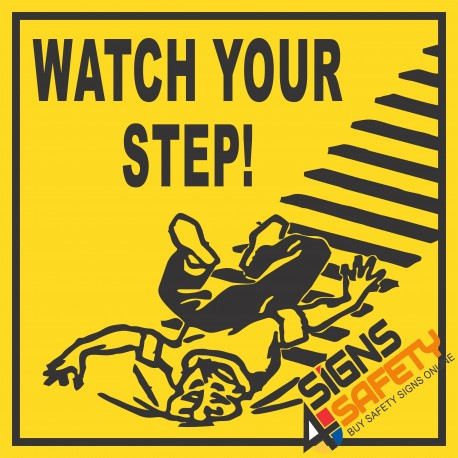 (C23) Watch Your Step Sign