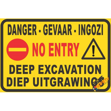 (C14) Danger / Do Not Enter / Deep Excavation Sign