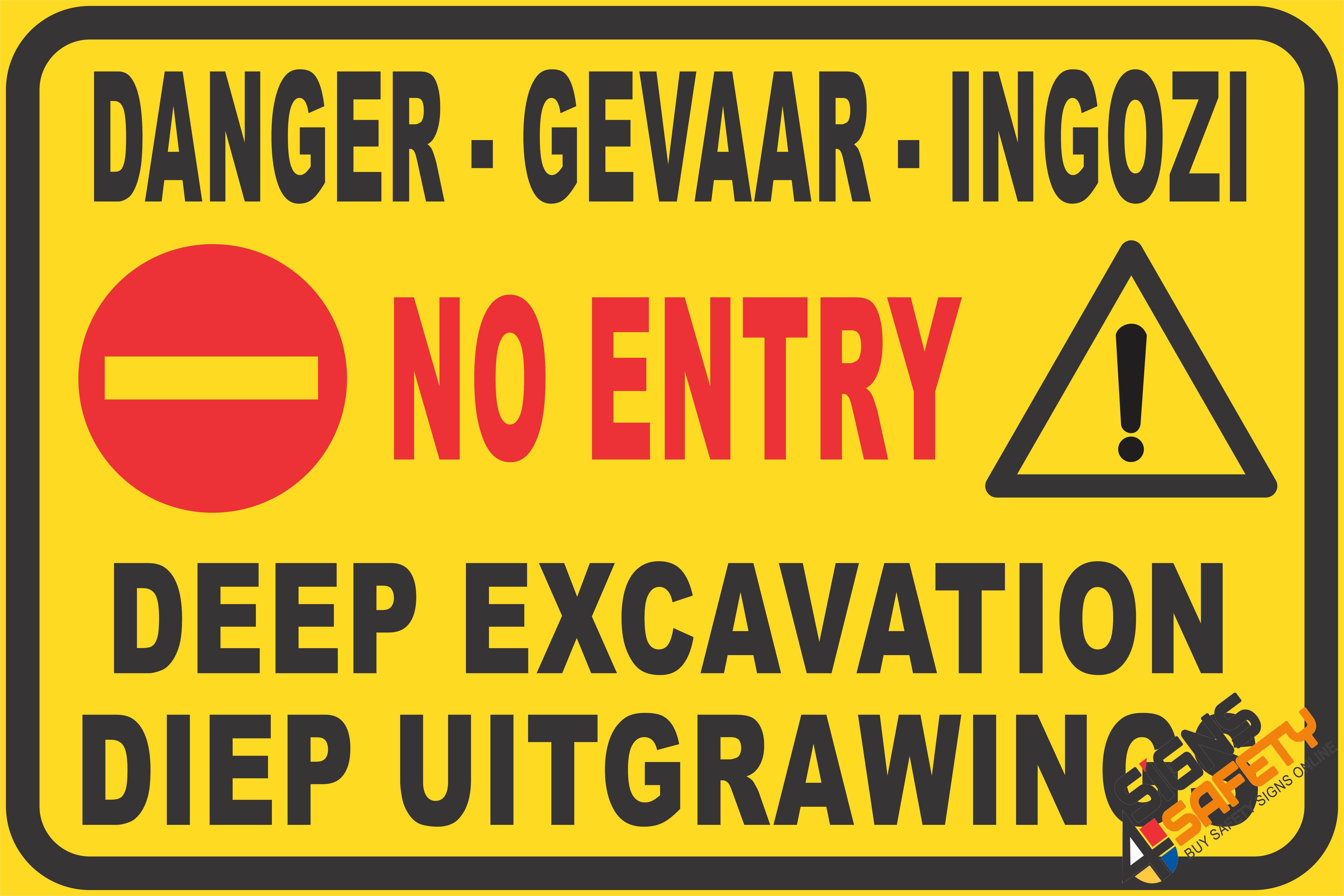 Nosa Sabs C14 Danger Do Not Enter Deep Excavation Sign