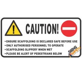 (C15) Caution Scaffolding Sign