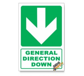 (GA2D/D1) General Direction Sign, Arrow Down, Descriptive Safety Sign