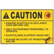 (CS5) Caution Ensure Scaffold Safe Before Use Sign