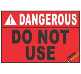 (CS6) Dangerous Scaffold Do Not Use Sign