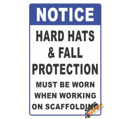 (CS7) Notice PPE Must Be Worn When Working On Scaffolding Sign