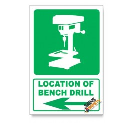 (IN2/D3) Bench Drill Sign, Arrow Left, Descriptive Safety Sign