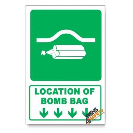 (GA21/D1) Location Of Bomb Bag Sign, Arrow Down, Descriptive Safety Sign