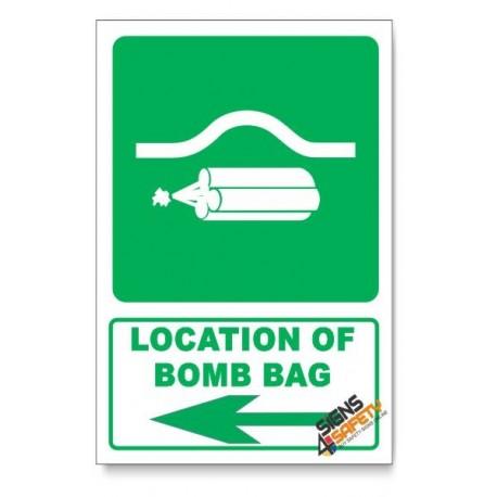 (GA21/D3) Location Of Bomb Bag Sign, Arrow Left, Descriptive Safety Sign