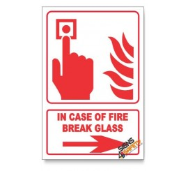 In Case Of Fire Break Glass, Arrow Right, Descriptive Safety Sign