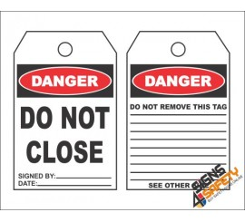 (MST11) Danger Do Not Close Safety Tag (10 Tags / Pack)