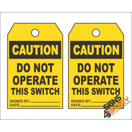(MST17) Caution Do Not Operate Safety Tag (10 Tags / Pack)