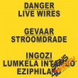 (E6) Electrical Shock Live Wires Sign