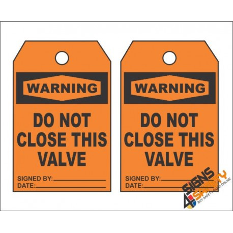 (MST20) Warning Do Not Close This Valve Safety Tag (10 Tags / Pack)