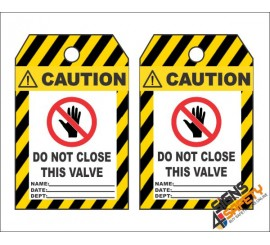 (MST21) Caution Do Not Close This Valve Safety Tag (10 Tags / Pack)