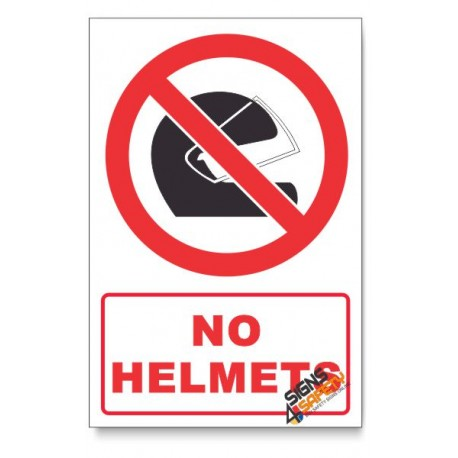 No Helmets Prohibited Descriptive Safety Sign