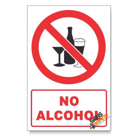 No Alcohol Prohibited Descriptive Safety Sign