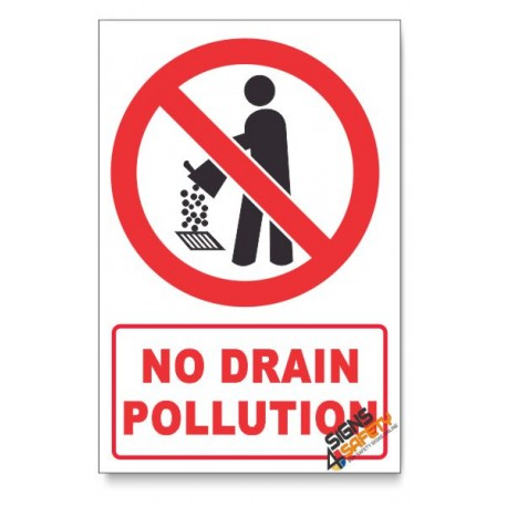 No Drain Pollution Prohibited Descriptive Safety Sign