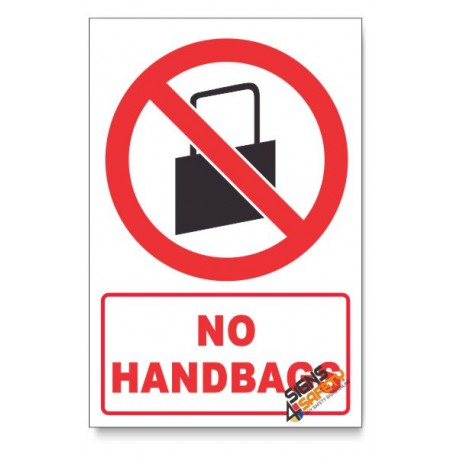 No Handbags Prohibited Descriptive Safety Sign