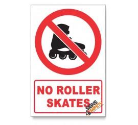 No Roller skates  Prohibited Descriptive Safety Sign