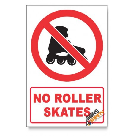 No Roller skates Prohibited Descriptive Safety Sign