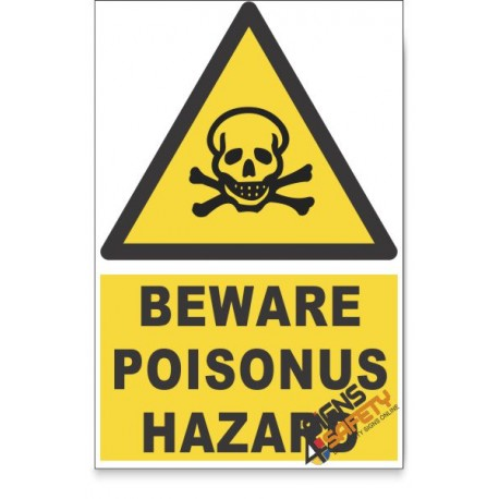 Poisonous Substance, Beware Hazard Descriptive Safety Sign