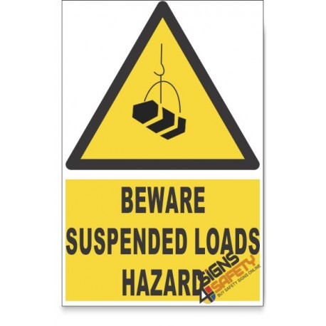 Suspended Loads, Beware Hazard Descriptive Safety Sign