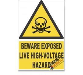 Exposed Live High-Voltage, Beware Hazard Descriptive Safety Sign